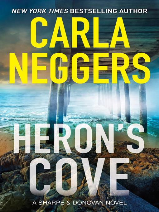 Title details for Heron's Cove by Carla Neggers - Wait list
