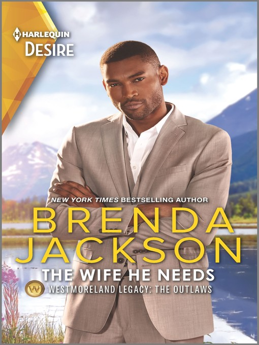 Title details for The Wife He Needs by Brenda Jackson - Available