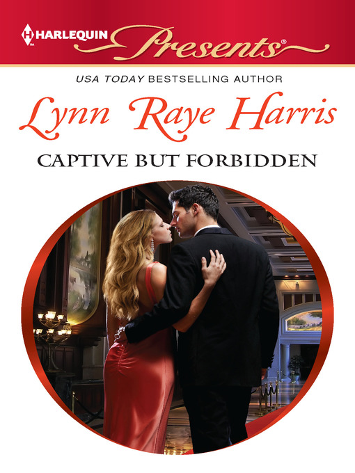 Title details for Captive but Forbidden by LYNN RAYE HARRIS - Available