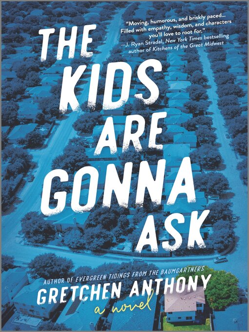 Title details for The Kids Are Gonna Ask by Gretchen Anthony - Available