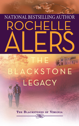 Title details for The Blackstone Legacy by Rochelle Alers - Available