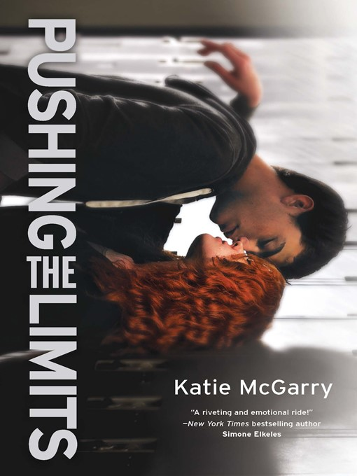 Title details for Pushing the Limits by Katie McGarry - Wait list