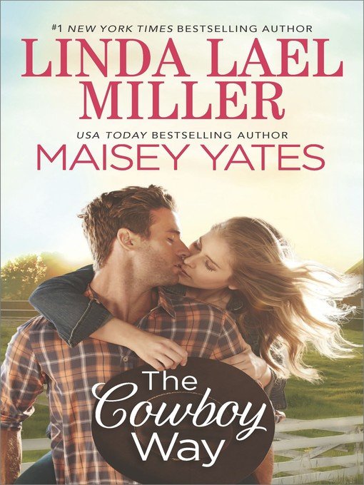 Title details for The Cowboy Way by Linda Lael Miller - Wait list