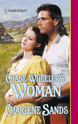 Title details for Chase Wheeler's Woman by Charlene Sands - Available