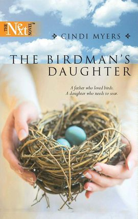 Title details for The Birdman's Daughter by Cindi Myers - Wait list