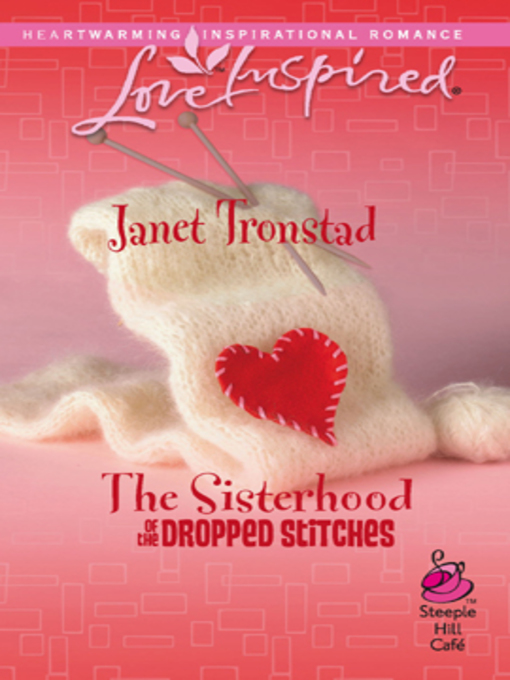Title details for The Sisterhood of the Dropped Stitches by Janet Tronstad - Wait list