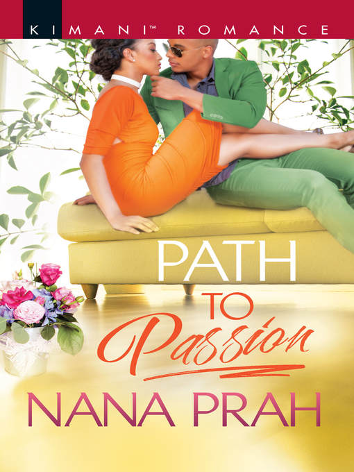 Title details for Path to Passion by Nana Prah - Available