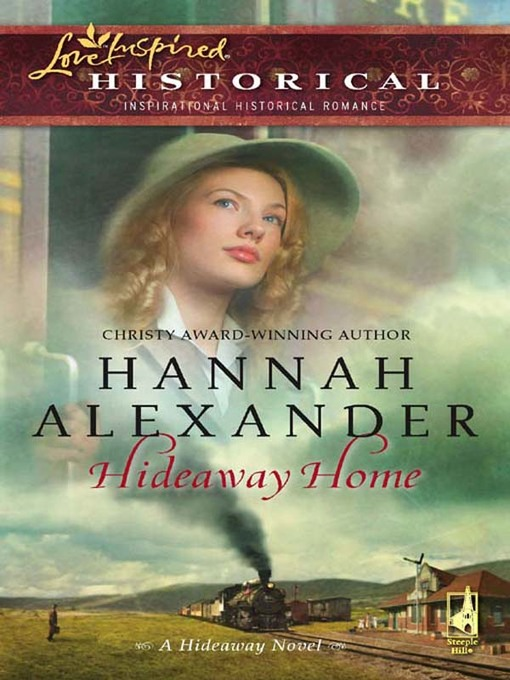 Title details for Hideaway Home by Hannah Alexander - Wait list