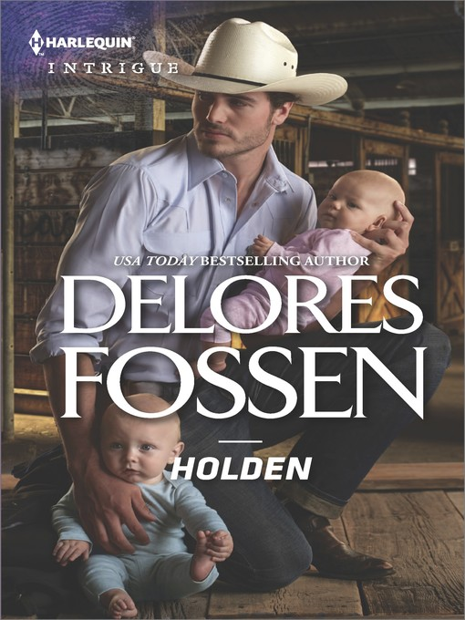 Title details for Holden by Delores Fossen - Wait list