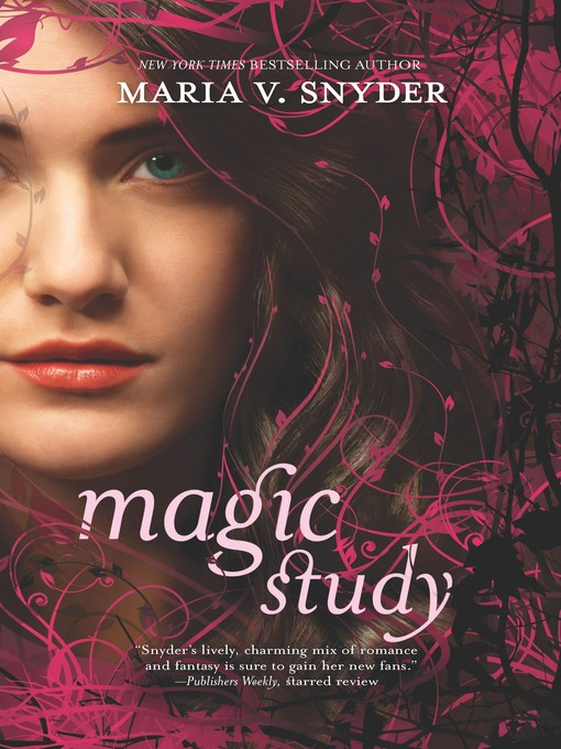 Title details for Magic Study by Maria V. Snyder - Available