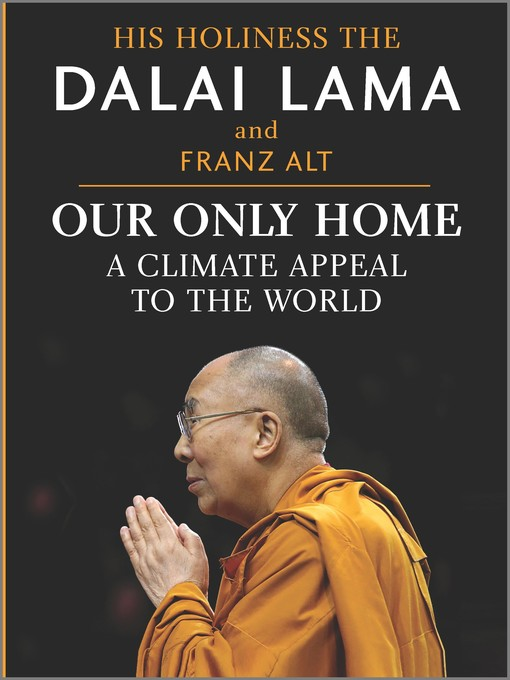 Title details for Our Only Home by Dalai Lama - Available