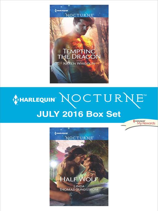 Title details for Harlequin Nocturne July 2016 Box Set by Karen Whiddon - Available