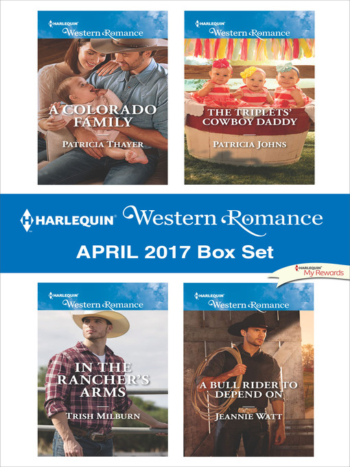 Title details for Harlequin Western Romance April 2017 Box Set by Patricia Thayer - Available