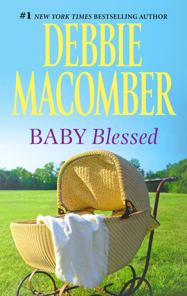 Title details for Baby Blessed by Debbie Macomber - Available