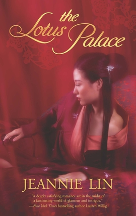 Title details for The Lotus Palace by Jeannie Lin - Available