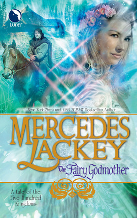 Title details for The Fairy Godmother by Mercedes Lackey - Available