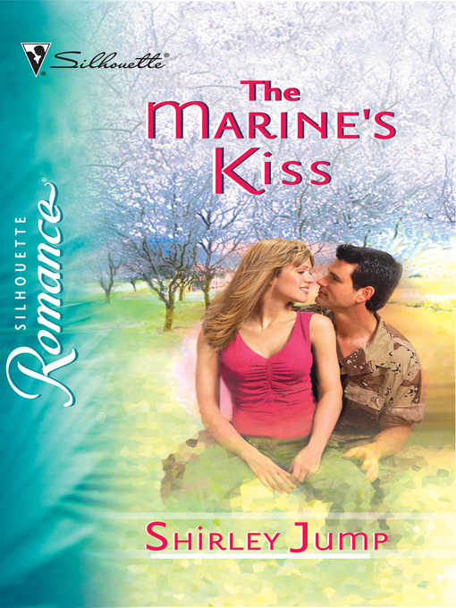 Title details for The Marine's Kiss by Shirley Jump - Available