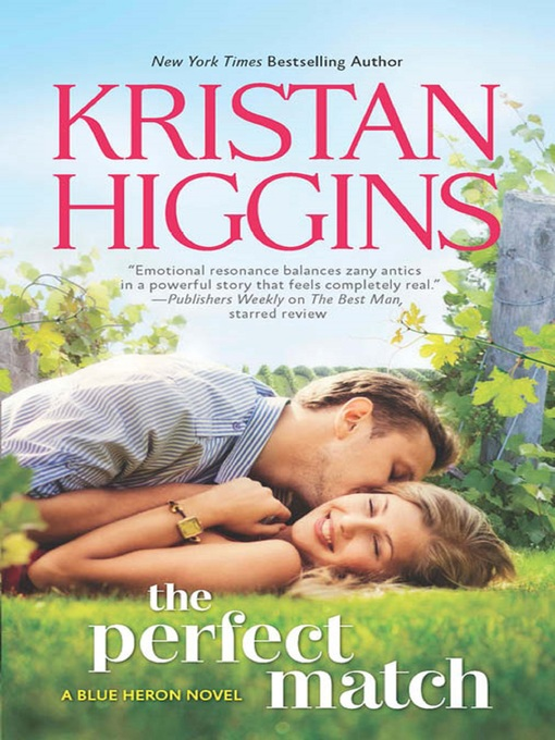 Title details for The Perfect Match by Kristan Higgins - Available