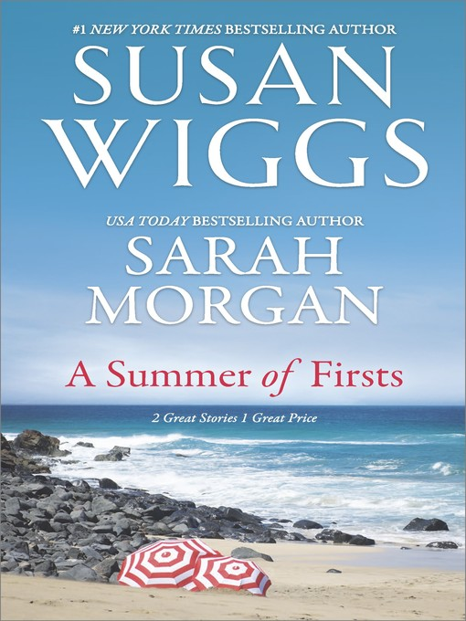 Title details for A Summer of Firsts by SUSAN WIGGS - Available