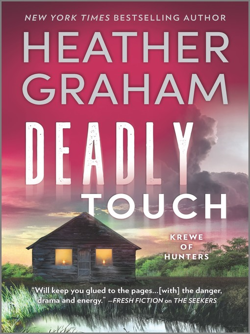 Title details for Deadly Touch by Heather Graham - Wait list