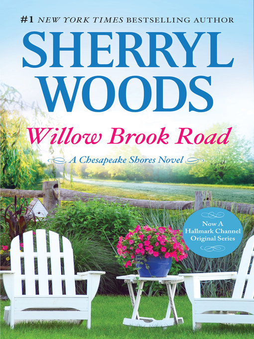 Title details for Willow Brook Road by Sherryl Woods - Available