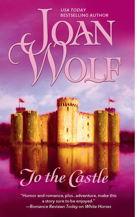 Title details for To the Castle by Joan Wolf - Wait list