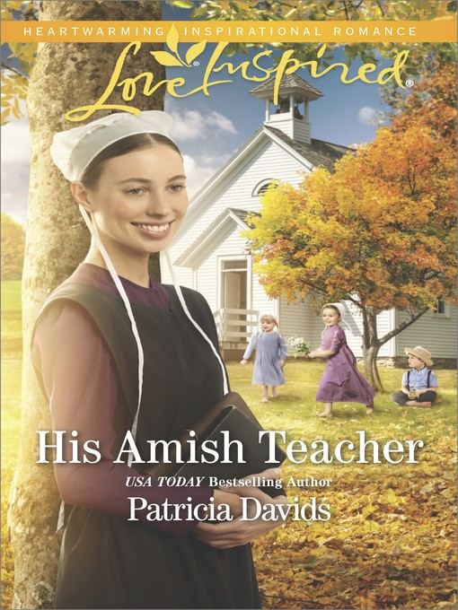 Title details for His Amish Teacher by Patricia Davids - Wait list
