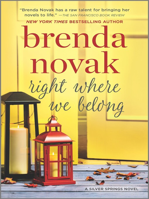 Title details for Right Where We Belong by Brenda Novak - Wait list