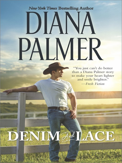 Title details for Denim and Lace by Diana Palmer - Wait list
