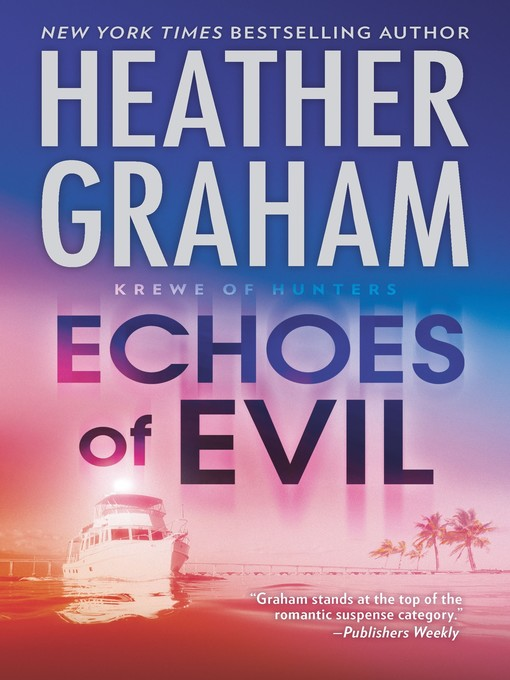 Title details for Echoes of Evil by Heather Graham - Available