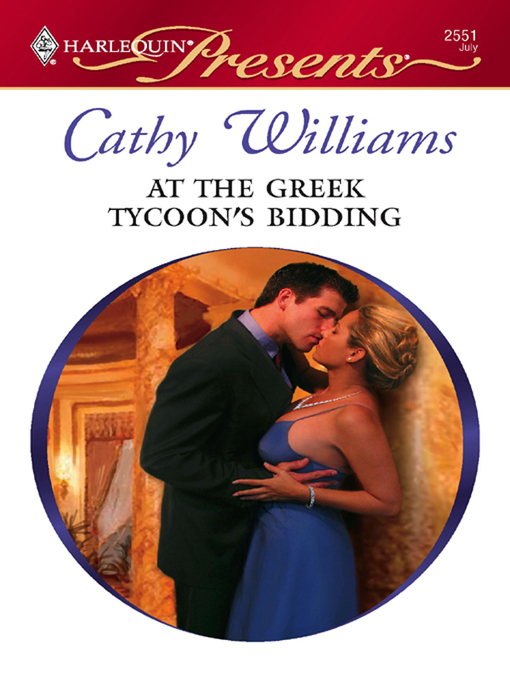 Title details for At the Greek Tycoon's Bidding by Cathy Williams - Wait list