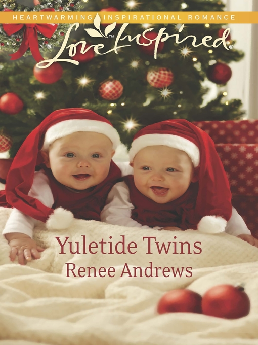 Title details for Yuletide Twins by Renee Andrews - Wait list