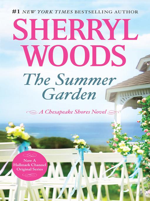 Title details for The Summer Garden by Sherryl Woods - Wait list