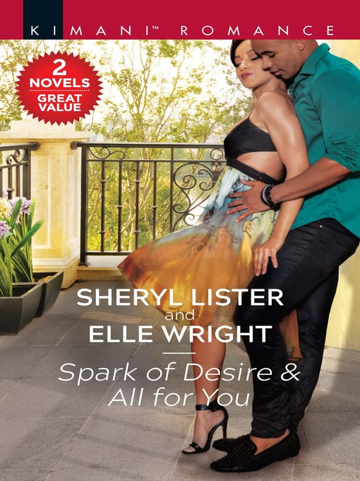 Title details for Spark of Desire ; All for You by Sheryl Lister - Wait list