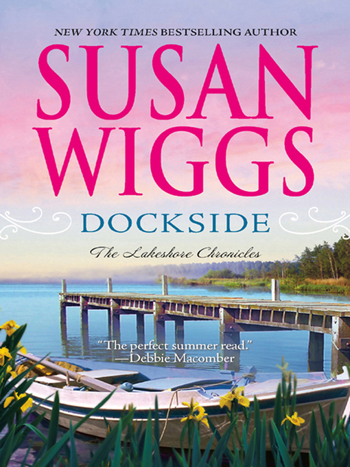 Title details for Dockside by SUSAN WIGGS - Available