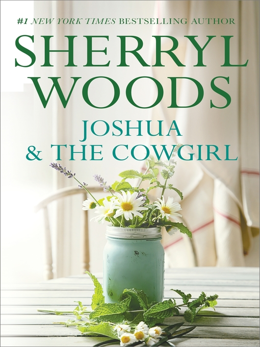Title details for Joshua and the Cowgirl by Sherryl Woods - Available
