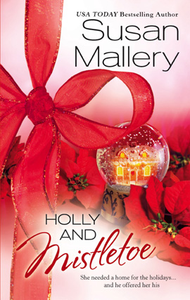 Title details for Holly and Mistletoe by Susan Mallery - Available
