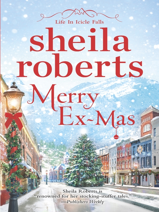 Title details for Merry Ex-Mas by Sheila Roberts - Available