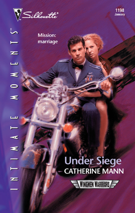 Title details for Under Seige by CATHERINE MANN - Wait list
