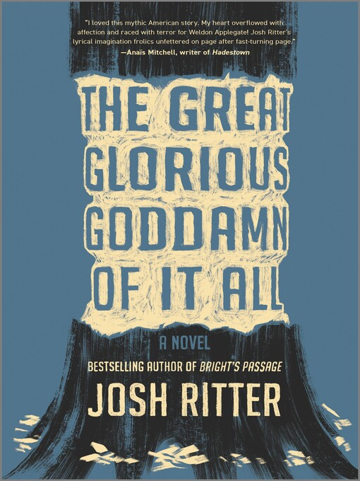 Title details for The Great Glorious Goddamn of It All by Josh Ritter - Available