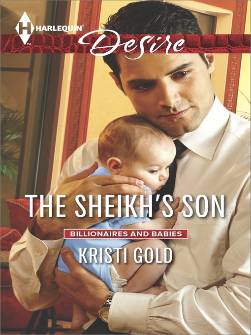 Title details for The Sheikh's Son by Kristi Gold - Available