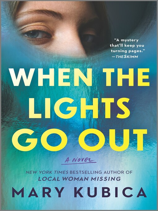 Title details for When the Lights Go Out by Mary Kubica - Wait list