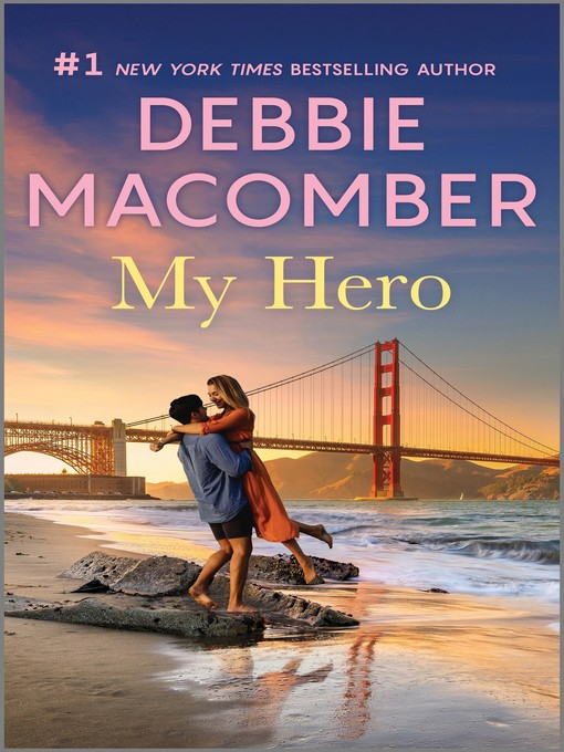 Title details for My Hero by Debbie Macomber - Wait list