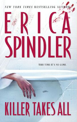 Title details for Killer Takes All by Erica Spindler - Wait list