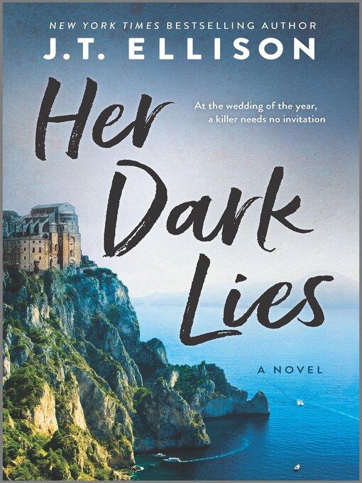 Title details for Her Dark Lies by J.T. Ellison - Wait list
