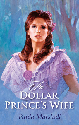 Title details for The Dollar Prince's Wife by Paula Marshall - Available
