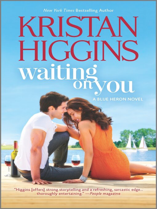 Title details for Waiting On You by Kristan Higgins - Available