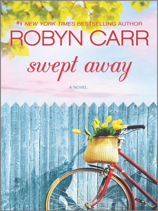 Title details for Swept Away by Robyn Carr - Wait list