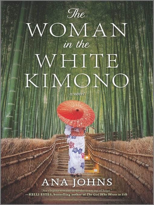 Title details for The Woman in the White Kimono by Ana Johns - Wait list