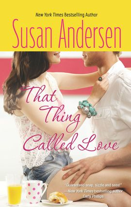 Title details for That Thing Called Love by Susan Andersen - Available